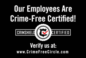 Our Employees are Crime-Free Certified